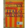 Contos Fantásticos Do Século Xlx Escolhido Por Italo Calvino