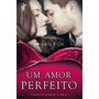 Um Amor Perfeito Livro Susan Fox Gravidez Inesperada