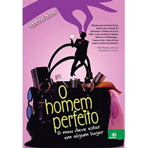 O Homem Perfeito Livro Vanessa Bosso