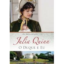 O Duque E Eu Livro Julia Quinn Jane Austen Contemporânea