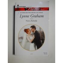 Livro Harlequin Paixão Noiva Rebelde Lynne Graham 405