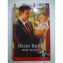 Livro Harlequin Desejo Heidi Betts Bebê Secreto Nº 178