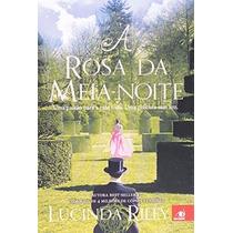 A Rosa Da Meia Noite Livro Lucinda Riley India