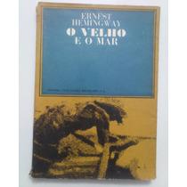 O Velho E O Mar - Ernest Hemingway,