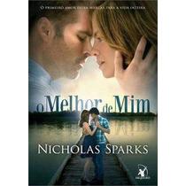 Livro - O Melhor De Mim - Nicholas Sparks