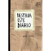 Destrua Este Diário | Keri Smith | Novo E Lacrado