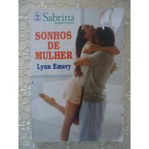 Sonhos De Mulher, Lynn Emery, Sabrina #1432