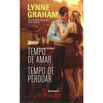Tempo De Amar / Tempo De Perdoar - Lynne Graham