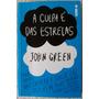 Livro A Culpa É Das Estrelas - John Green