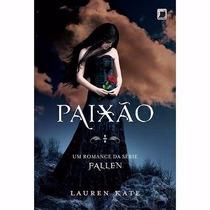 Livro Paixão - Lauren Kat - Volume 3 Da Série Fallen - Novo