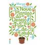 Livro Nove Plantas Do Desejo E A Flor De Estufa