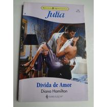 Livro Julia N° 1185 Divida De Amor