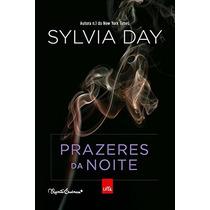 Prazeres Da Noite Livro Sylvia Day