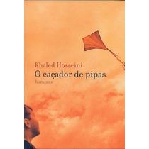 Livro:o Caçador De Pipas Khaled Hosseini Frete Gratis
