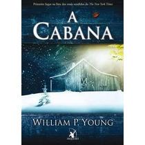 A Cabana William P. Young, São 4 Milhões De Livros Vendidos