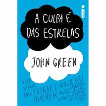 Livro - A Culpa É Das Estrelas - John Green - Lacrado