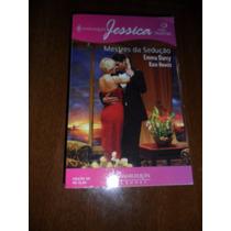 Harlequin Jessica 2 Histórias - Mestres Da Sedução - 121