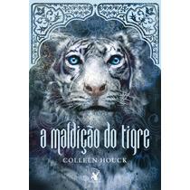 Livro A Maldição Do Tigre - Volume 1 - Colleen Houck