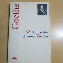 Livro Os Sofrimentos Do Jovem Werther - Goethe