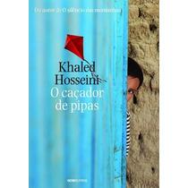 O Caçador De Pipas Khaled Hosseini Globo Livros