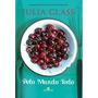 Livro Pelo Mundo Todo Julia Glass