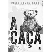 A Caça Livro Jussi Adler Olsen Deu Origem Ao Filme