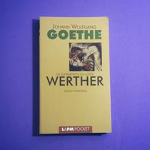 Livro Os Sofrimentos Do Jovem Werther, De J. W. Goethe