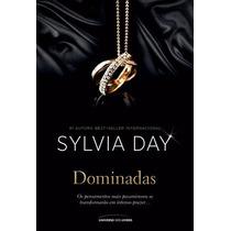 Livro Dominadas - Silvia Day (livro Físico)