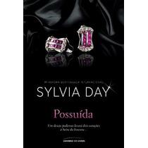 Livro Possuída - Sylvia Day - Português - Lacrado - Novo