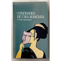 Confissões De Uma Máscara - Yukio Mishima