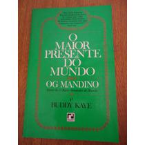 Livro - O Maior Presente Do Mundo - Og Mandino