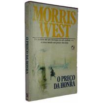 O Preço Da Honra Morris West Livro