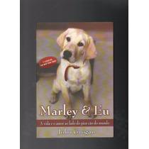 Livro Marley E Eu John Grogan D7