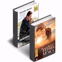 Kit 2 Livros Querido John E A Última Musica Nicholas Sparks