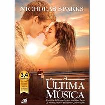Livro A Última Musica - Nicholas Sparks - Novo- Frete Grátis