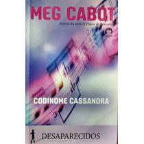 Codinome Cassandra / Meg Cabot