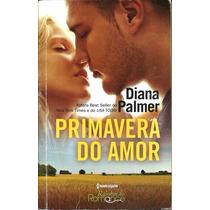 Primavera Do Amor - Diana Palmer