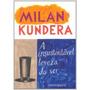 A Insustentável Leveza Do Ser Livro Milan Kundera - Frete 8