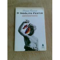 Livro - O Insólito Festim - Denise Emmer