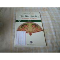 Livro Bisa Bia Bisa Bel Ana Maria Machado