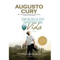 Em Busca Do Sentido Da Vida Livro Augusto Cury
