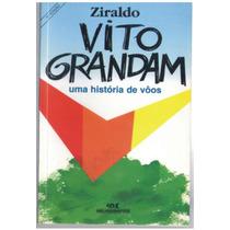 Vito Grandam - Uma Históriade Voos - Ziraldo