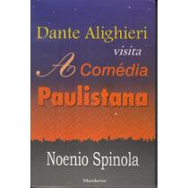 Livro Dante Alighieri Visita A Comédia Paulistana