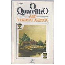 O Quatrilho - José Clemente Pozenato