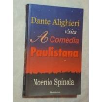 Dante Alighieri Visita A Comédia Paulistana ( Sebo Amigo )