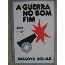 A Guerra No Bom Fim Moacyr Scliar