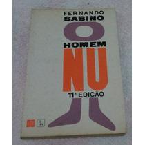 O Homem Nu - Fernando Sabino - Frete Grátis