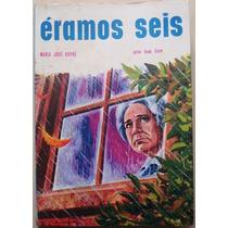 A3826 Livro Eramos Seis, Autora Maria Jose Dupré, Editora Á