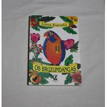 Livro - Os Bruzundangas - Frete Grátis