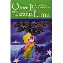 Livro O Meu Pé De Laranja Lima José Mauro Vasconcelos